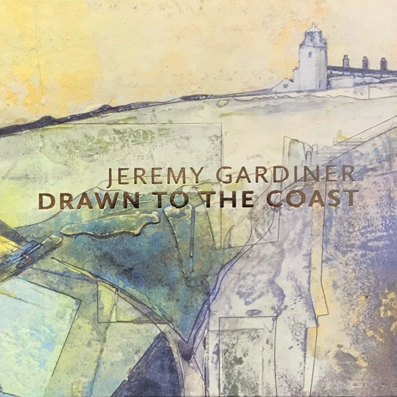 Jeremy Gardiner - Drawn to the Coast